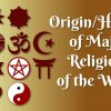Origin / History of Major Religions of the World
