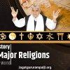 Origin / History of Major Religions of the World