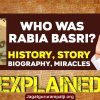 Rabia Basri: Biography, Marriage, Miracles & Salvation Story